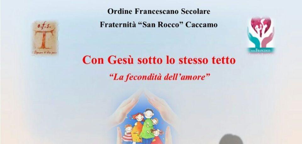 """""""La fecondità dell'amore"""" – Giornata della Famiglia – Caccamo"""