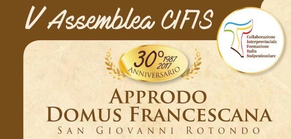 V Assemblea CIFIS – 30° Anniversario della CIFIS (1987-2017) – 13-15/11/2017