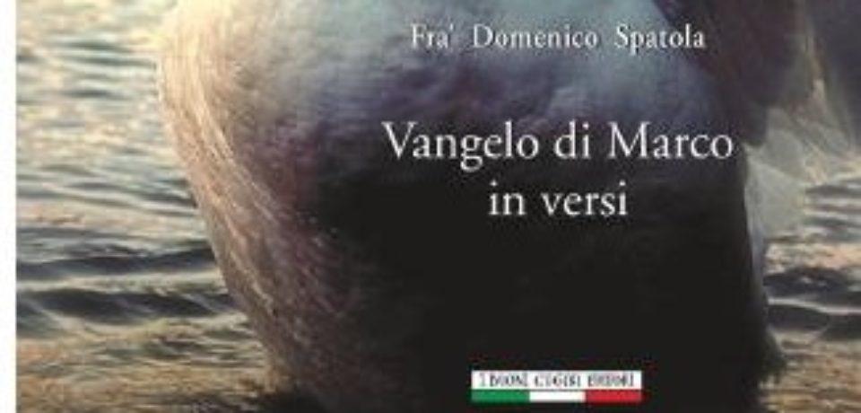 "Recensione di DOMENICO SPATOLA, ""Vangelo di Marco in versi"""