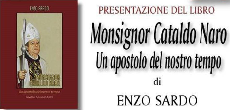"""Presentazione del Libro di Enzo Sardo, """"Monsignor Cataldo Naro. Un apostolo del nostro tempo"""""""