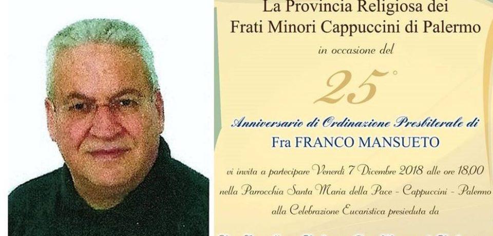 Auguri a fr. Franco Mansueto per i 25 anni di ordinazione presbiterale!