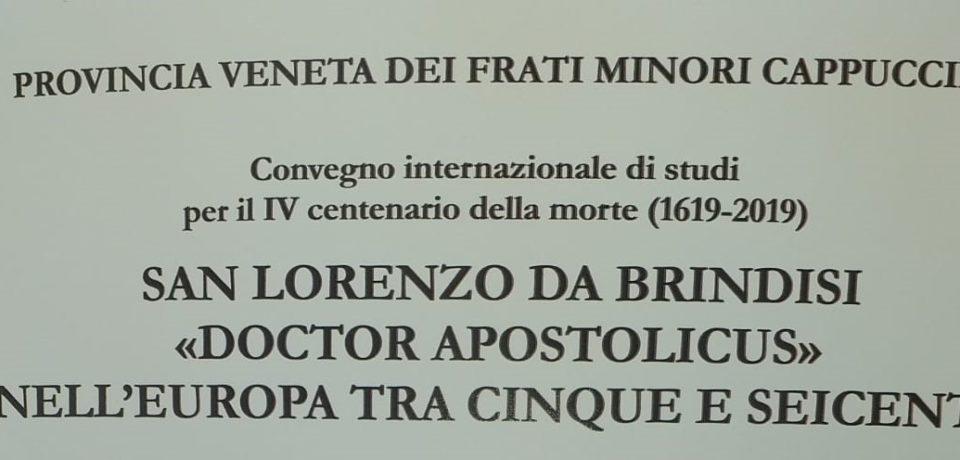 """Convegno internazionale di studi su """"San Lorenzo da Brindisi, doctor apostolicus nell'Europa tra Cinque e Seicento"""""""