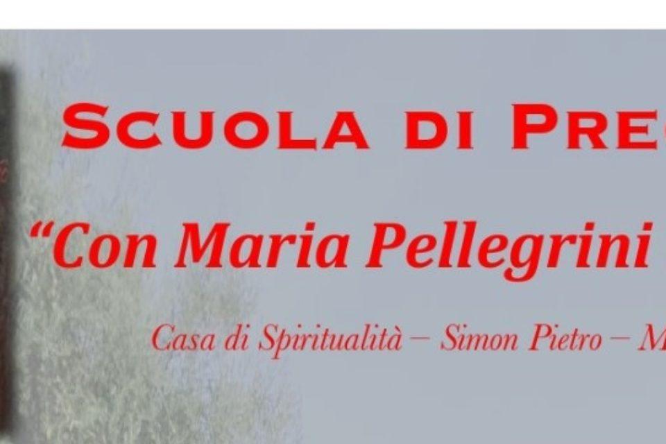 """Scuola di preghiera """"Con Maria Pellegrini della Fede"""""""