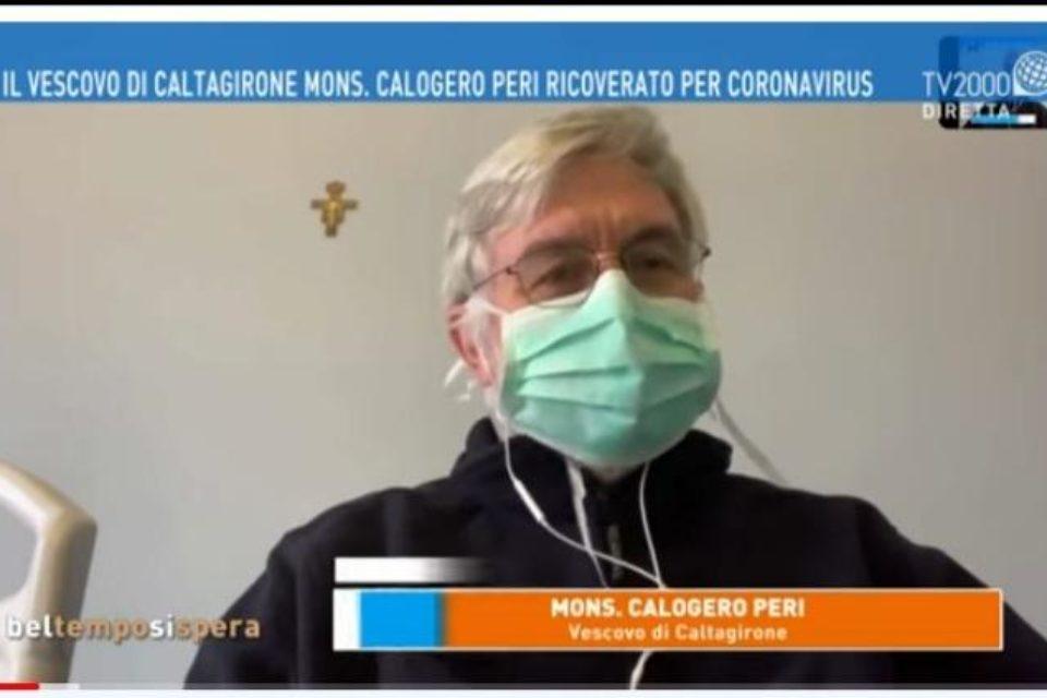 Mons. Calogero Peri, Vescovo di Caltagirone, racconta la sua esperienza di malato di Covid 19