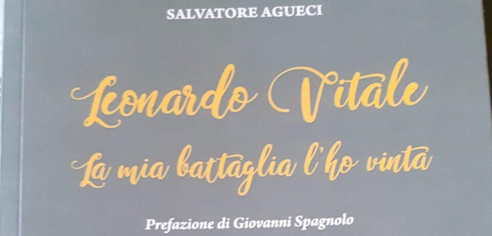 "Novità editoriale: Salvatore Agueci, ""Leonardo Vitale. La mia battaglia l'ho vinta"""