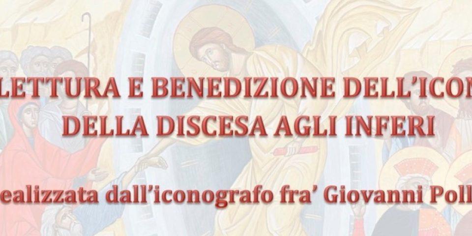 Lettura e benedizione dell'Icona della Discesa agli inferi